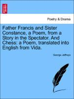 Father Francis and Sister Constance, a Poem, fr...