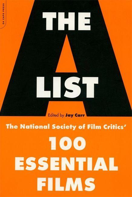 The A List: The National Society of Film Critics' 100 Essential Films als Taschenbuch