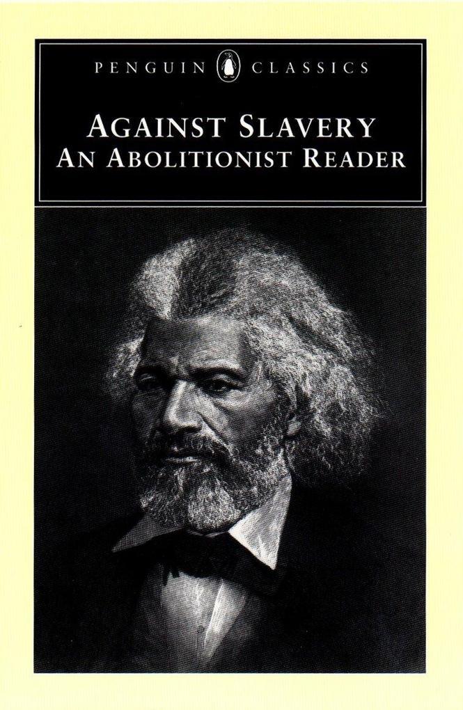 Abolitionist Writings, 1776-1865 als Taschenbuch