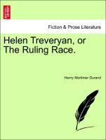 Helen Treveryan, or The Ruling Race. als Taschenbuch von Henry Mortimer Durand - British Library, Historical Print Editions
