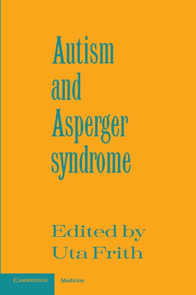 Autism and Asperger Syndrome als Buch