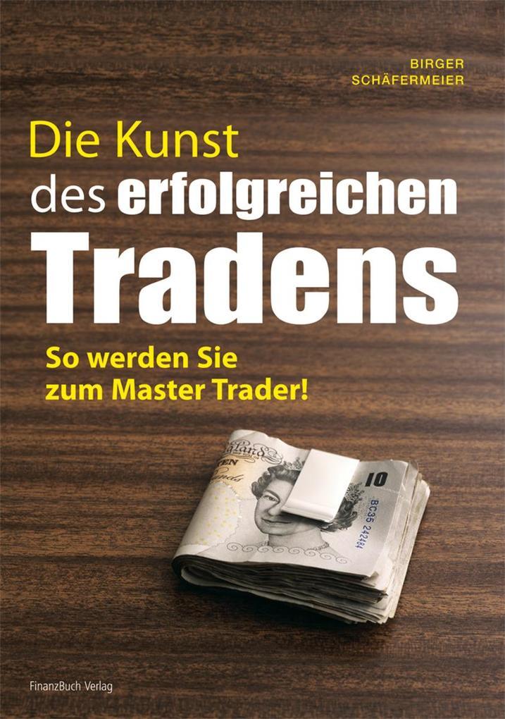 Die Kunst des erfolgreichen Tradens als Buch