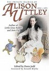 Private Diaries of Alison Uttley