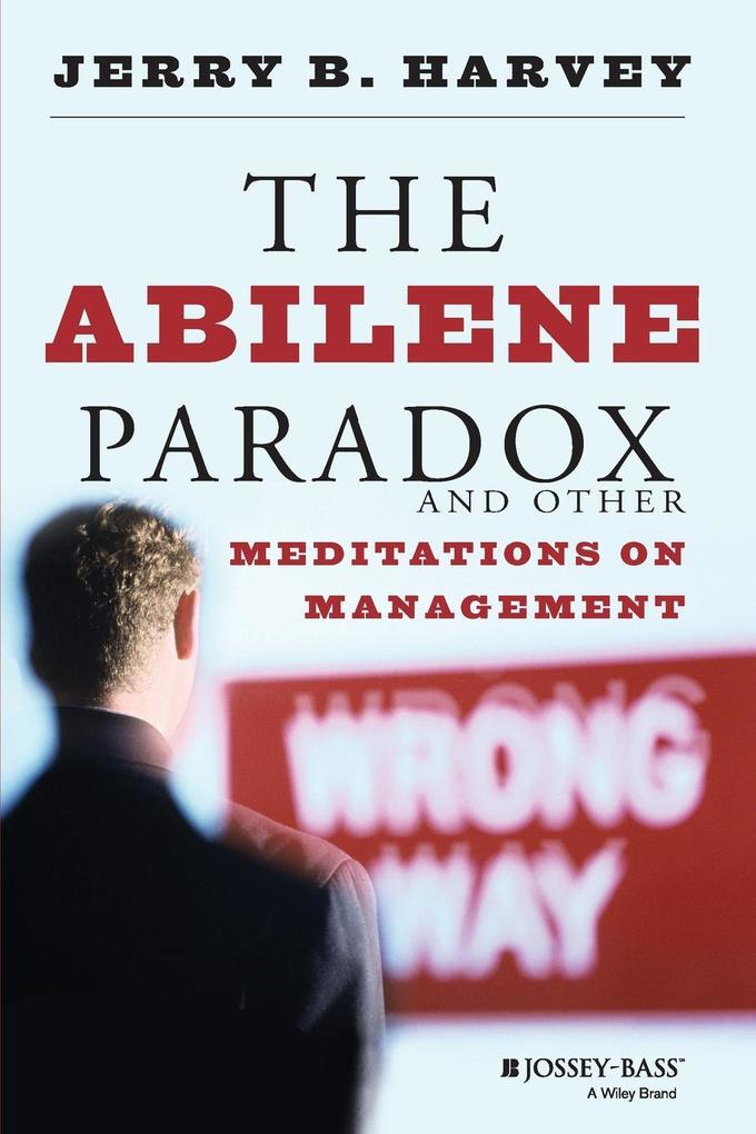 The Abilene Paradox and Other Meditations on Management als Taschenbuch
