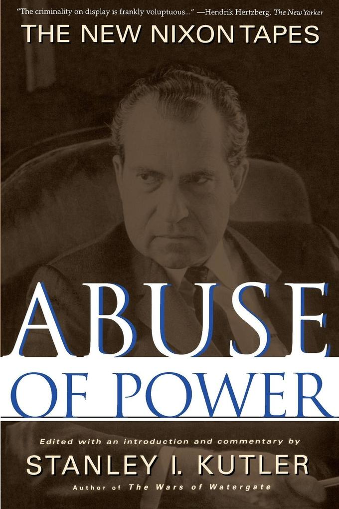 Abuse of Power: The New Nixon Tapes als Taschenbuch