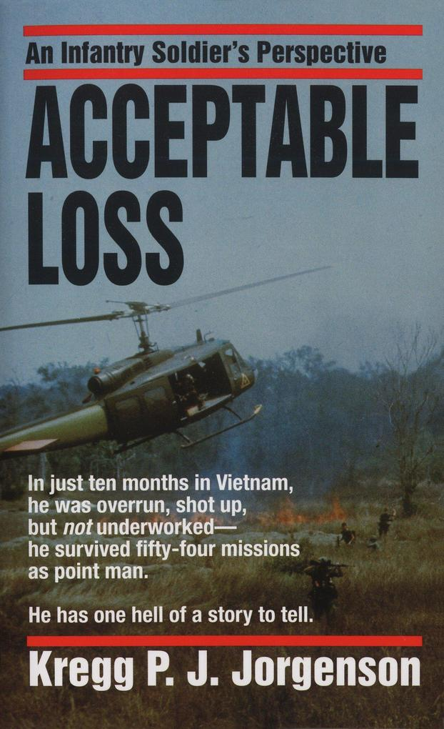 Acceptable Loss: An Infantry Soldier's Perspective als Taschenbuch