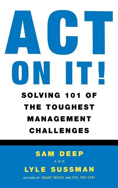 Act on It! Solving 101 of the Toughest Management Challenges als Taschenbuch