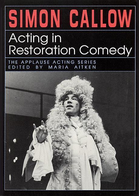 Acting in Restoration Comedy als Taschenbuch