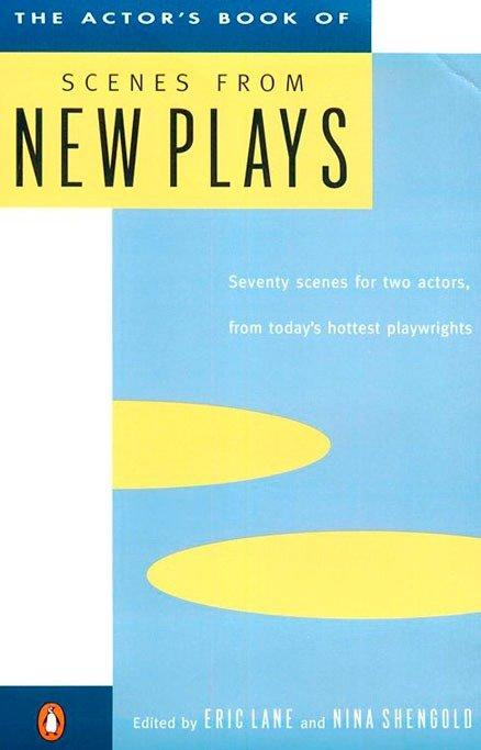 The Actor's Book of Scenes from New Plays: 70 Scenes for Two Actors, from Today's Hottest Playwrights als Taschenbuch