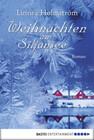 Weihnachten am Siljansee