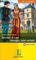Duchess in Love - Herzogin, total verliebt als eBook von Angela Waidmann - Langenscheidt GmbH