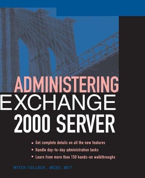 Administering Exchange Server 2000 als Taschenbuch