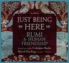 Just Being Here: Rumi & Human Friendship