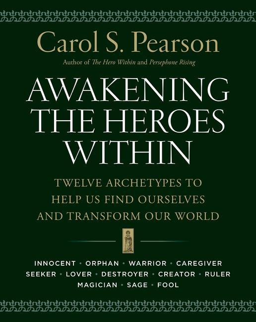 Awakening the Heroes Within als Taschenbuch
