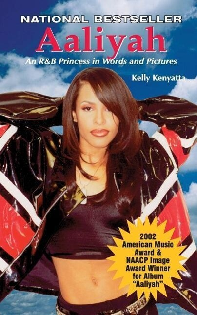 Aaliyah: An R & B Princess in Words and Pictures als Taschenbuch