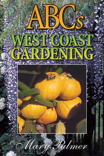 ABCs of West Coast Gardening als Taschenbuch