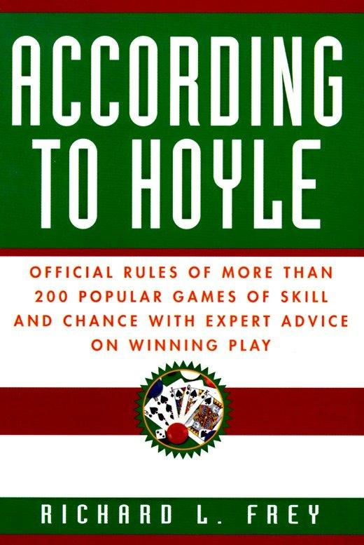 According to Hoyle: Official Rules of More Than 200 Popular Games of Skill and Chance with Expert Advice on Winning Play als Taschenbuch