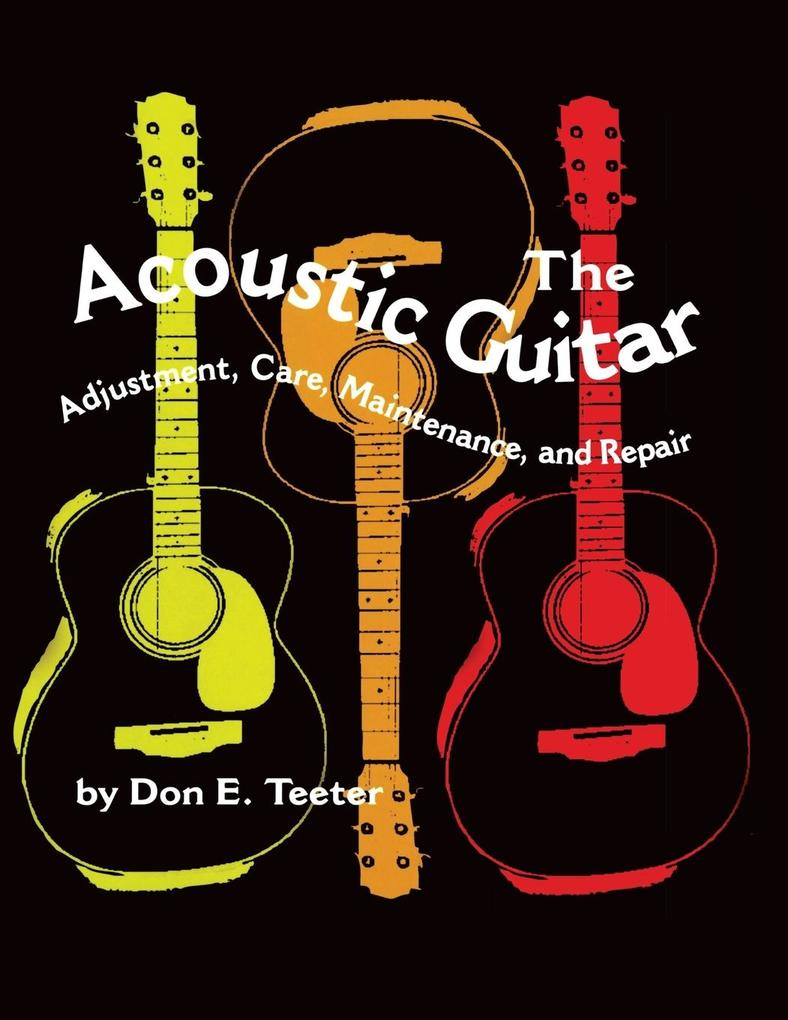 The Acoustic Guitar, Vol I als Buch
