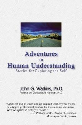 Adventures in Human Understanding als Taschenbuch