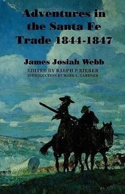 Adventures in the Santa Fe Trade, 1844-1847 als Taschenbuch