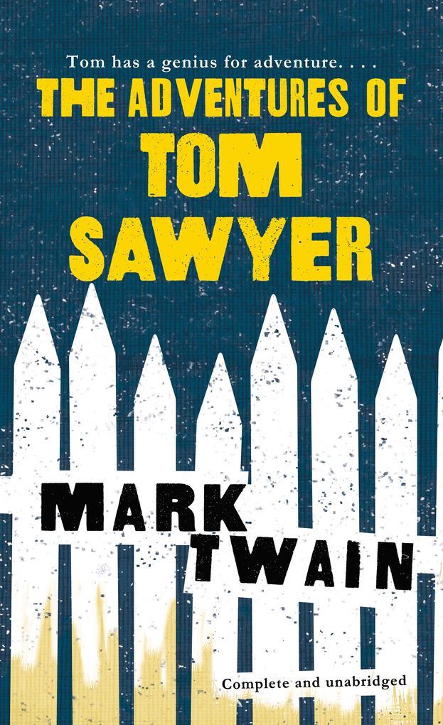 The Adventures of Tom Sawyer als Taschenbuch