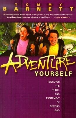 Adventure Yourself: Discover the Thrill and Excitement of Serving God als Taschenbuch