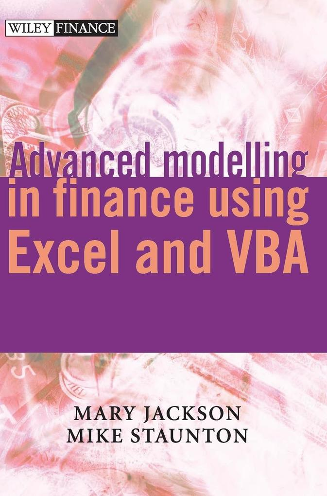 Advanced Modelling in Finance Using Excel and VBA als Buch