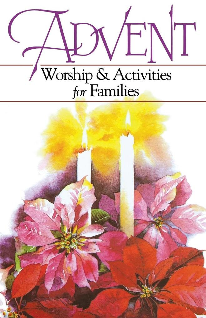 Advent Worship and Activities for Families als Taschenbuch