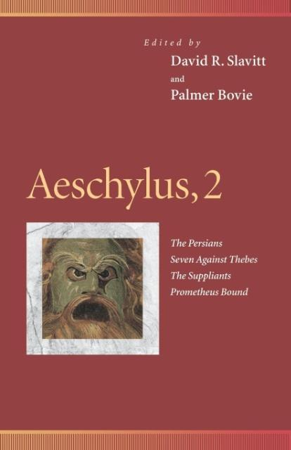 Aeschylus, 2: The Persians, Seven Against Thebes, the Suppliants, Prometheus Bound als Taschenbuch