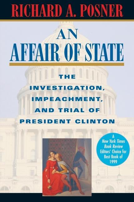 An Affair of State: The Investigation, Impeachment, and Trial of President Clinton als Taschenbuch