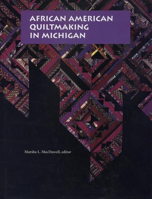African American Quiltmaking in Michigan als Buch