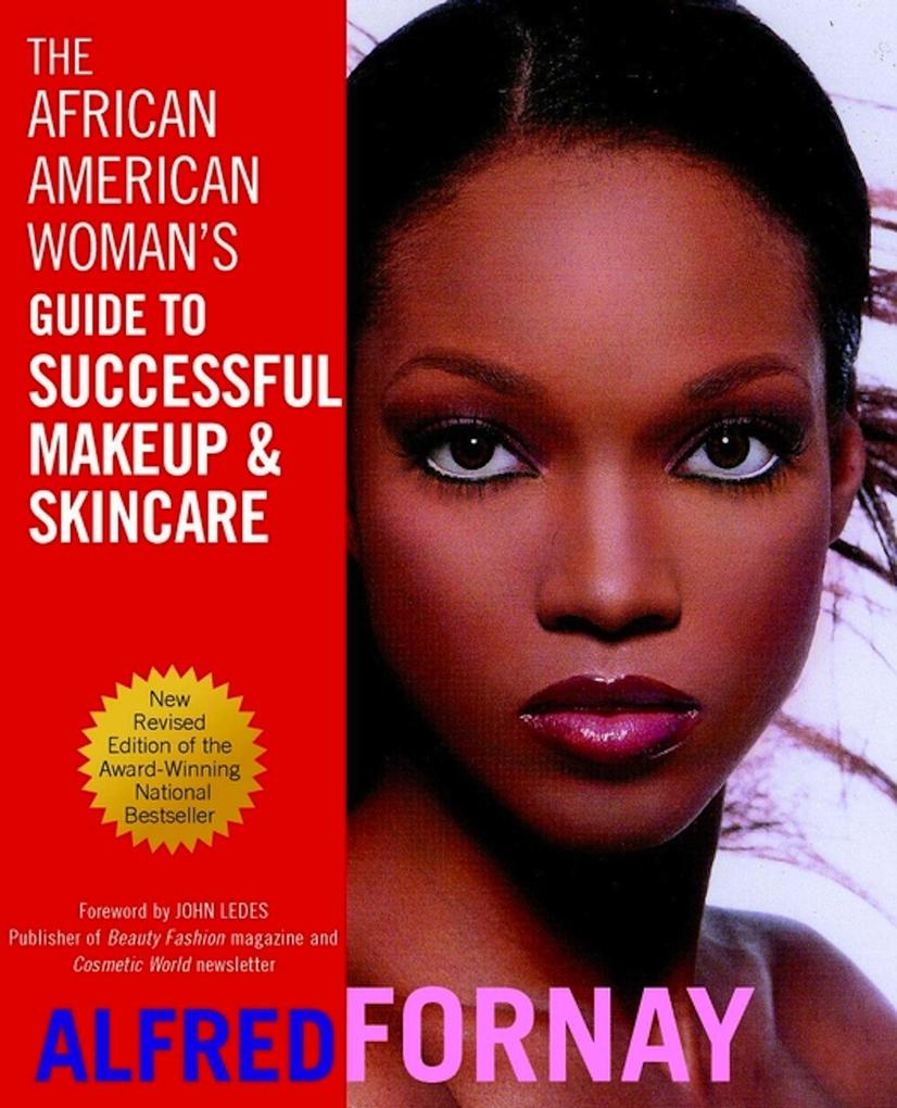 The African American Woman's Guide to Successful Makeup and Skincare als Taschenbuch