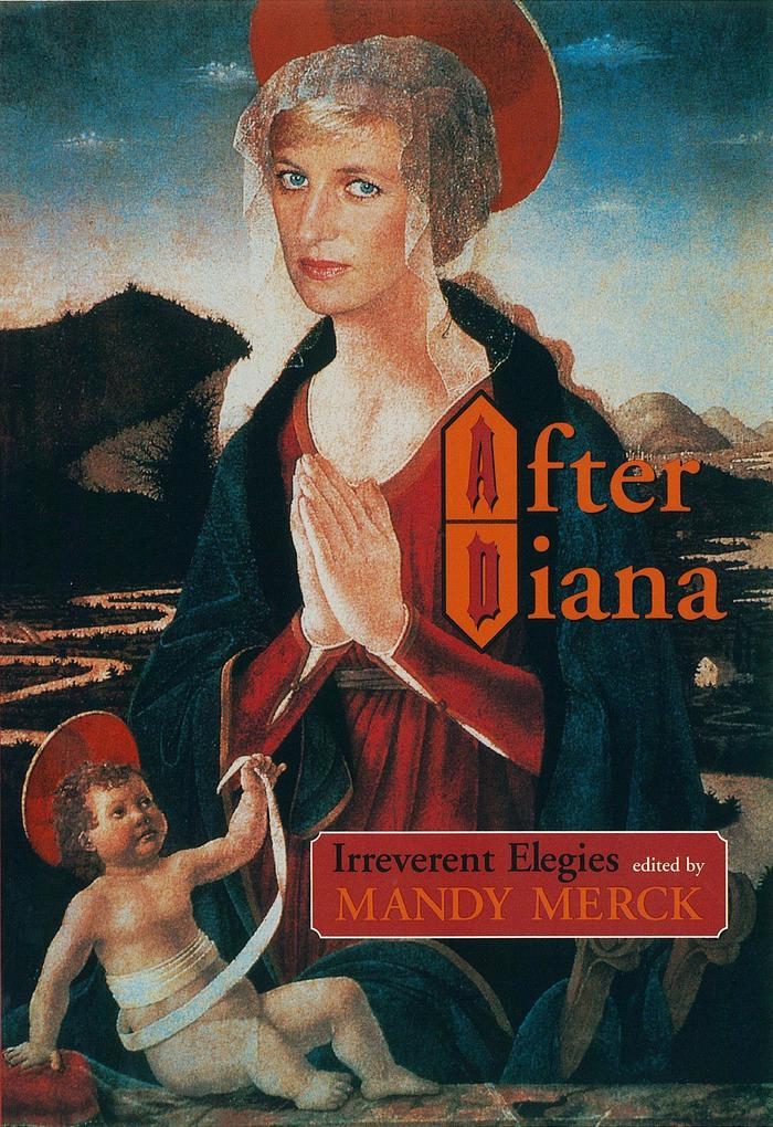 After Diana: Irreverent Elegies als Buch