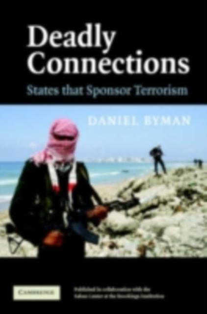Deadly Connections als eBook von Daniel Byman