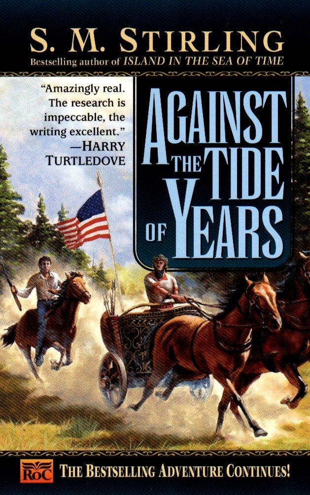 Against the Tide of Years als Taschenbuch