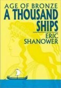 Age Of Bronze Volume 1: A Thousand Ships als Taschenbuch