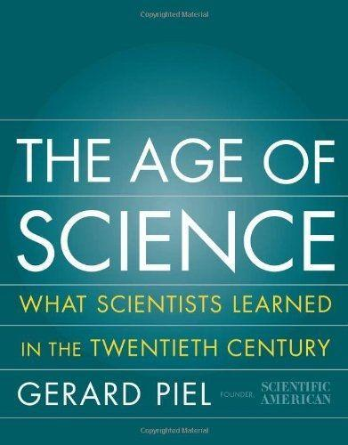 The Age of Science: What We Learned in the 20th Century als Buch