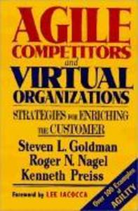 Agile Competitors and Virtual Organizations: Strategies for Enriching the Customer als Buch