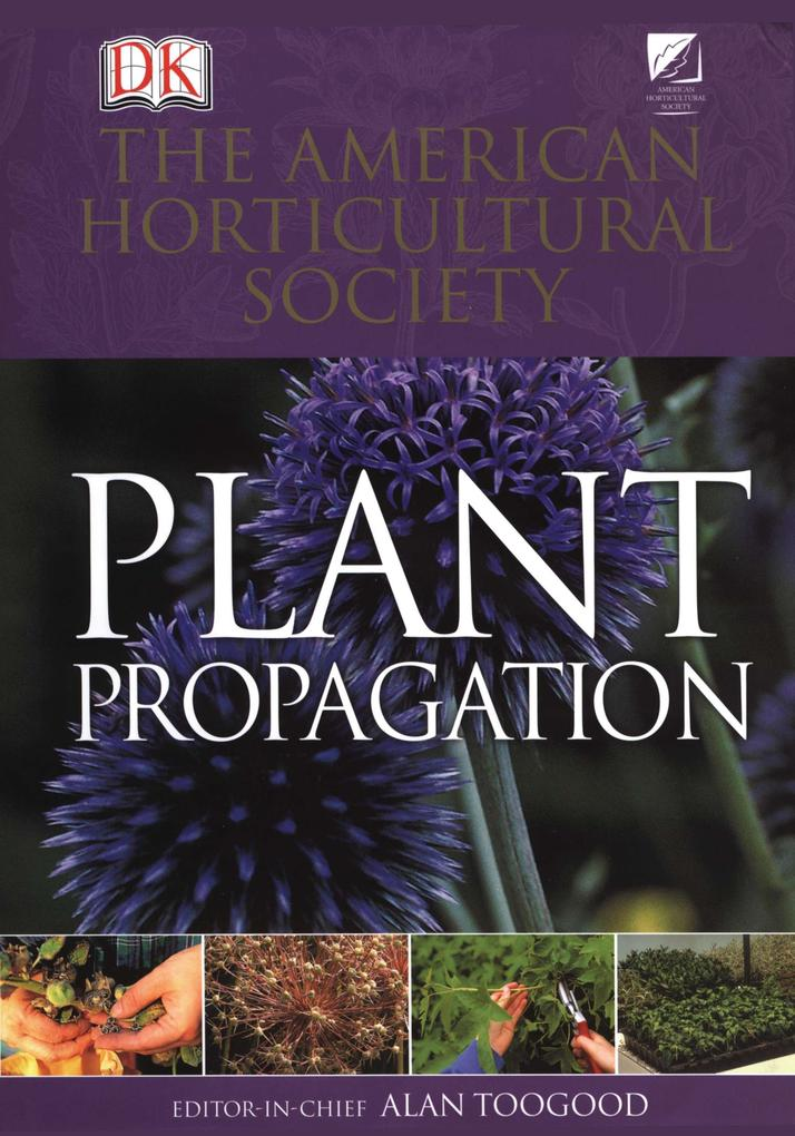 American Horticultural Society Plant Propagation als Buch