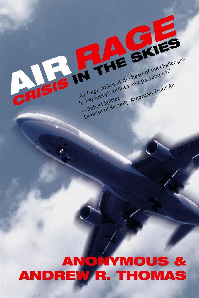 Air Rage: Crisis in the Skies als Taschenbuch
