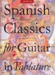 Spanish Classics for Guitar in Tablature als Taschenbuch