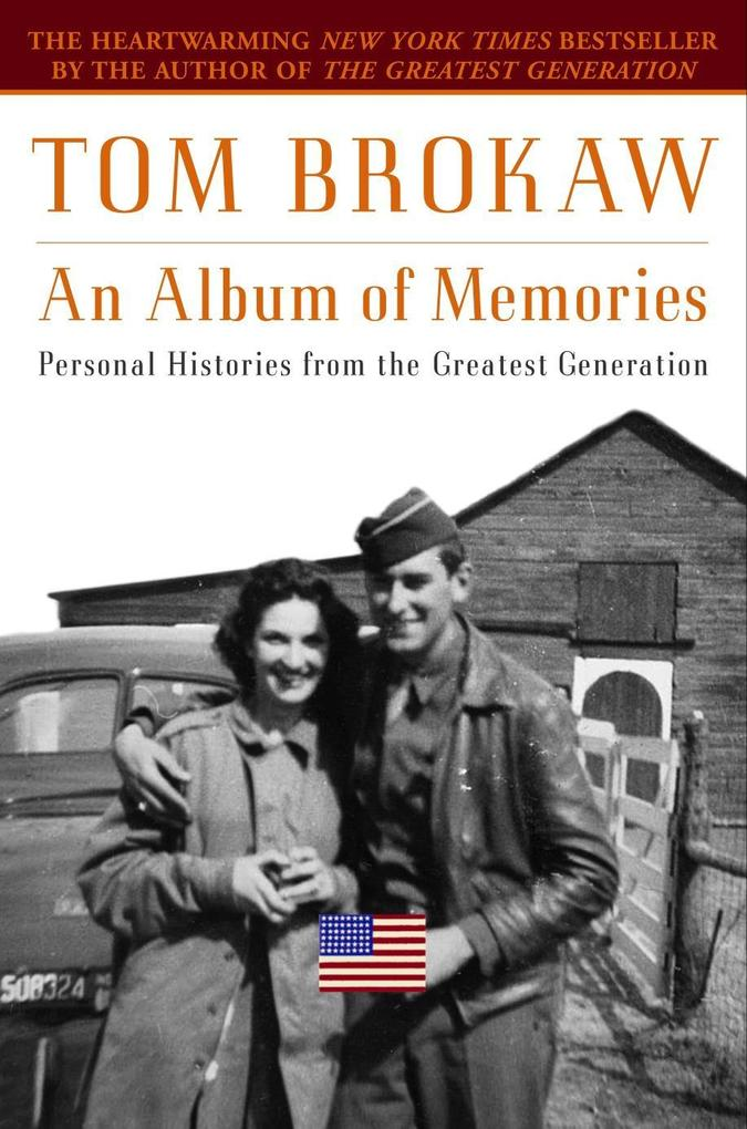 An Album of Memories: Personal Histories from the Greatest Generation als Taschenbuch