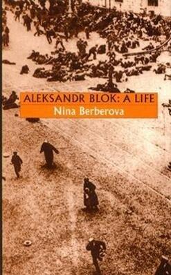 Aleksandr Blok: A Life als Buch