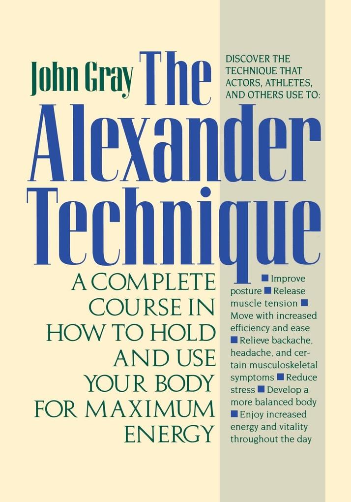 The Alexander Technique als Taschenbuch