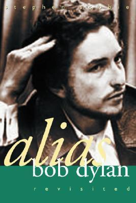 Alias Bob Dylan: Revisited als Taschenbuch