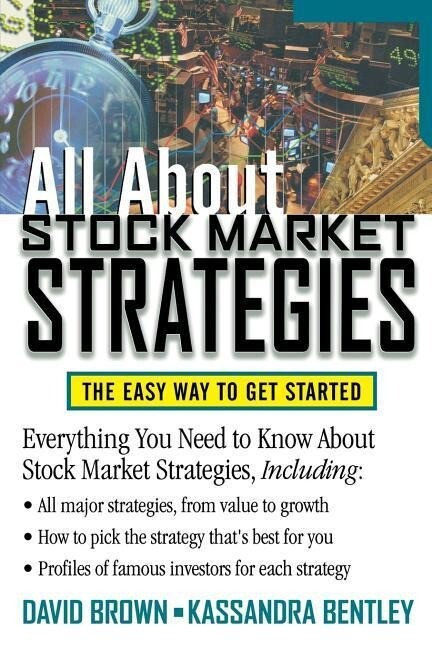 All about Stock Market Strategies: The Easy Way to Get Started als Taschenbuch
