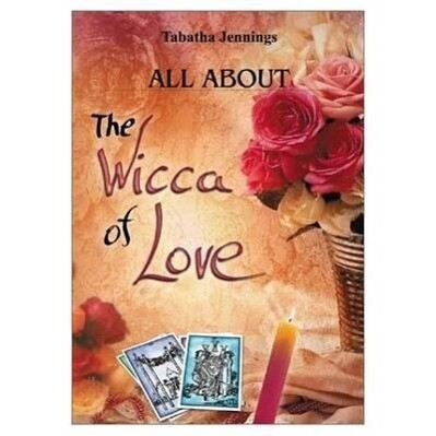All about the Wicca of Love als Taschenbuch