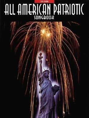 All-American Patriotic Songbook als Taschenbuch