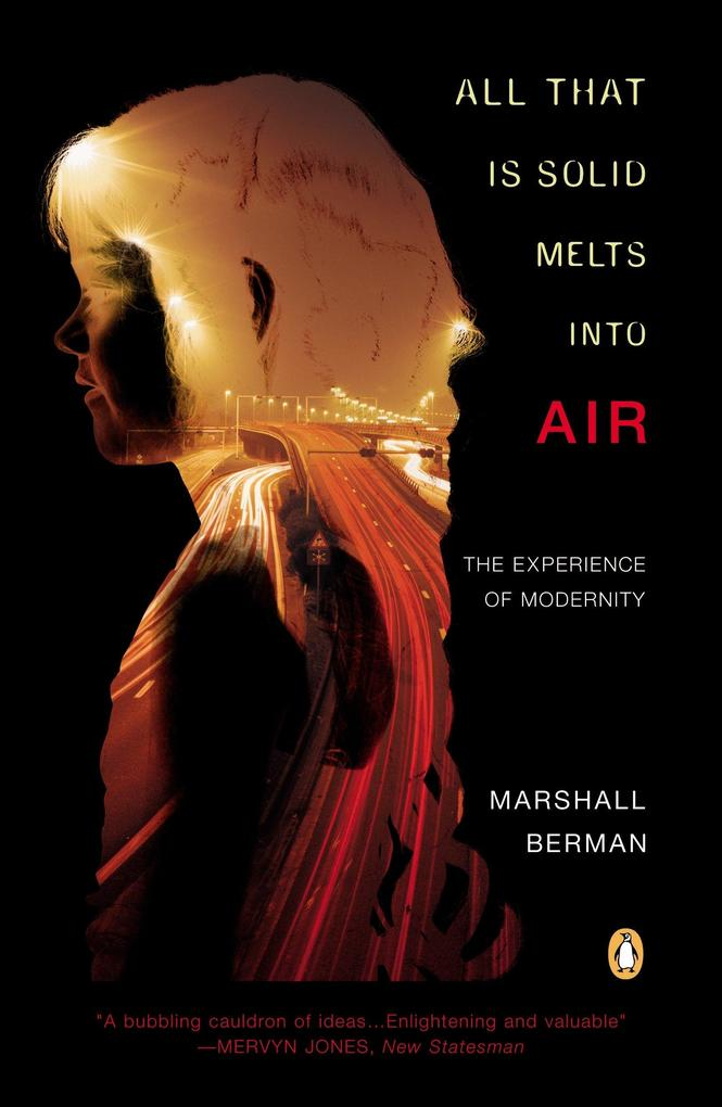 All That Is Solid Melts Into Air: The Experience of Modernity als Taschenbuch