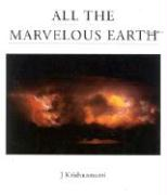 All the Marvelous Earth als Buch